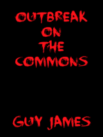 Outbreak on the Commons
