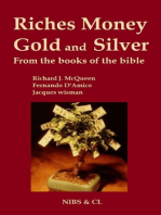 Riches, Money, Gold and Silver