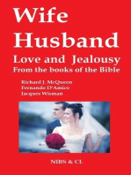 Wife, Husband, Love and Jealousy