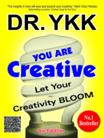 You Are Creative-Let Your Creativity Bloom