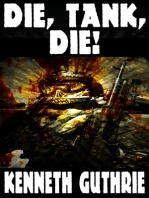 Die, Tank, Die! (Tank Science Fiction Series #8)