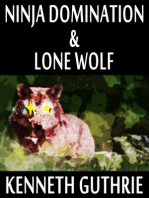 Ninja Domination and Lone Wolf (Two Story Pack)