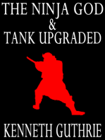 The Ninja God and Tank Upgraded (Two Story Pack)