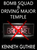 Bomb Squad and Driving Major Temple (Two Story Pack)