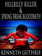 Hillbilly Killer and Spring Break Bloodbath (Two Story Pack)