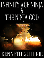 Infinity Age Ninja and The Ninja God (Two Story Pack)