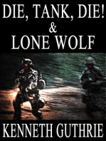 Die, Tank, Die! and Lone Wolf (Two Story Pack)