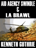 Aid Agency Swindle and LA Brawl (Two Story Pack)