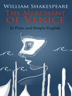 The Merchant of Venice In Plain and Simple English (A Modern Translation and the Original Version)