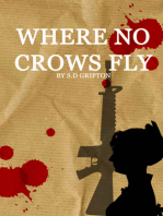 Where No Crows Fly