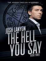 The Hell You Say (Adrien English Mysteries 3)