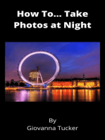 How To... Take Photos at Night