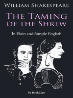 The Taming of the Shrew In Plain and Simple English (A Modern Translation and the Original Version)