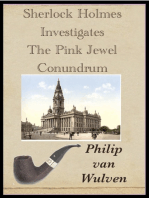 Sherlock Holmes Investigates. The Pink Jewel Conundrum