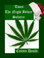 'Twas the Night Before Solstice (Southern Oregon Style)