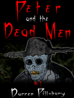 Peter And The Dead Men (Story #1)