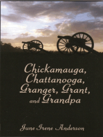 Chickamauga, Chattanooga, Granger, Grant, and Grandpa