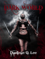 Dark World (Book I in the Dark World Trilogy)