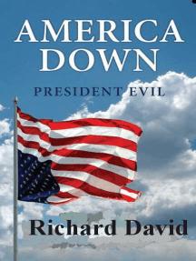 America Down President Evil