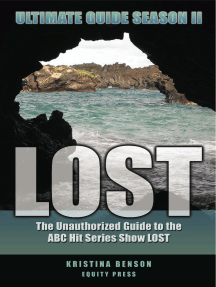 LOST Ultimate Guide Season II: The Unauthorized Guide to the ABC Hit Series Show LOST
