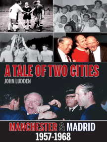 A Tale of Two Cities: Manchester & Madrid 1957-1968