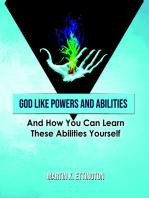God LIke Powers & Abilities