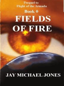 0 Fields of Fire