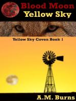 Blood Moon,Yellow Sky