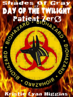 #7 Shades of Gray- Day of the Twilight- Patient Zero