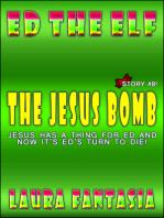 The Jesus Bomb (Ed The Elf #8)