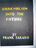 Darkmalign into the Future