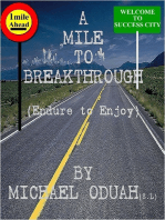 A Mile to breakthrough