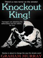 Knockout King!