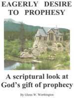 Eagerly Desire to Prophesy