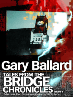 Tales from the Bridge Chronicles, Volume 1