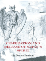 Celebration and Release of Satan's Spirit