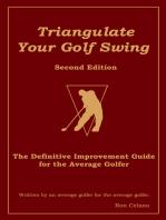 Triangulate Your Golf Swing