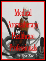 Medical Aromatherapy for Healthcare Professionals