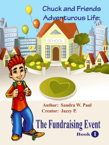 Chuck & Friends Adventurous Life: The Fundraising Event