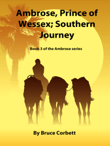 Ambrose, Prince of Wessex; Southern Journey.
