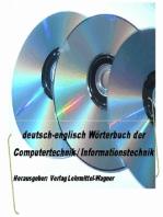 Woerterbuch Fachbegriffe Informationstechnik / Computertechnik deutsch-englisch