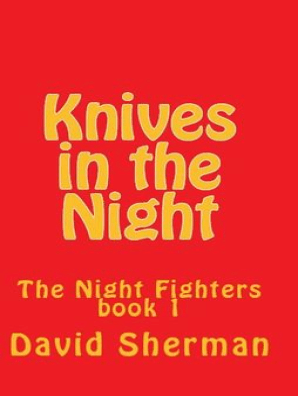 Knives in the Night by David Sherman - Read Online