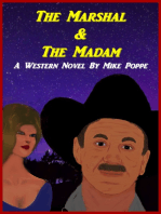 The Marshal and The Madam