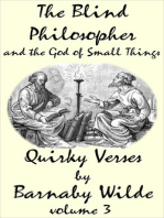 The Blind Philosopher and the God of Small Things