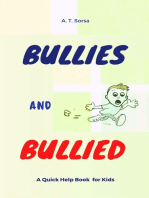 Bullies and Bullied