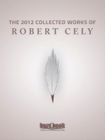 The 2012 Collected Works of Robert W Cely