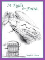 A Fight For Faith