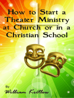 How To Start A Church or Christian School Theater Ministry