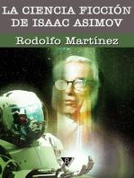 La ciencia ficción de Isaac Asimov