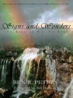 Signs and Wonders ~ To Seek or Not to Seek